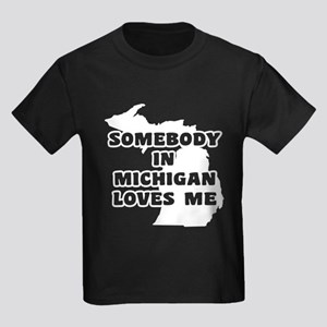 Somebody In Michigan Loves Me Kids Dark T-Shirt
